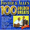 Foster & Allen 100 Golden Greats
