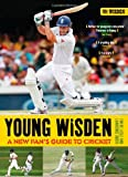 Tim De Lisle Young Wisden: A New Fan's Guide to Cricket
