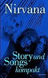 Nirvana - Story und Songs kompakt