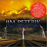 Above the Storm ~ Jim Peterik