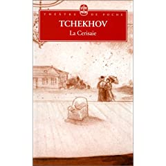 La Cerisaie - Anton Tchekhov