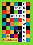 Crosswords for Kids, Vol. 2