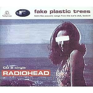 Fake Plastic Trees Pt.2
