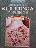 America's Best Quilting Projects (Rodale Quilt Book) (0875965512) by Fons, Marianne