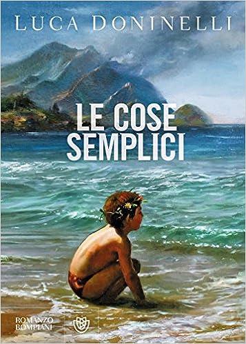 Luca Doninelli, Le cose semplici