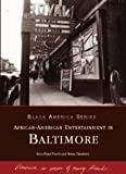 img - for African-American Entertainment in Baltimore (Maryland) (Black America Series) book / textbook / text book