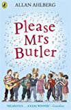 Please Mrs. Butler (Puffin Books) (0140314946) by Ahlberg, Allan
