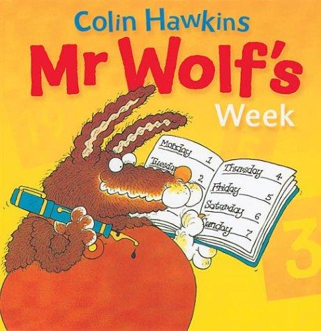 Mr. Wolf's Week (Mr. Wolf Books)