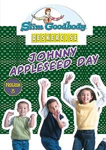 Slim Goodbody Deskercises: Johnny Appleseed Day