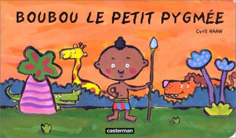Boubou le petit pygmée