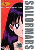 Meet Sailor Mars: Fire (Sailor Moon Scout Guides)