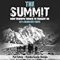 The Summit (       UNABRIDGED) by Pemba Gyalje Sherpa, Pat Falvey Narrated by Pat Falvey