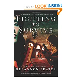 Fighting to Survive - Rhiannon Frater
