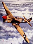 79th Fighter Group: As Illustrated by...