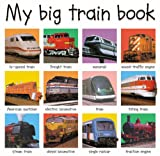 My Big Train Book (My Big Books)