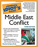 img - for The Complete Idiot's Guide to Middle East Conflict book / textbook / text book