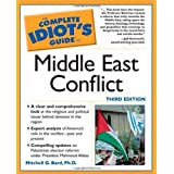 The Complete Idiot's Guide to Middle East Conflict ~ Mitchell Geoffrey Bard