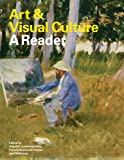 Art & Visual Culture: A Reader