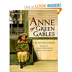 Anne of Green Gables (Anne of Green Gables Novels) L.M. Montgomery, Laura Fernandez, Rick Jacobson and Kate Butler MacDonald