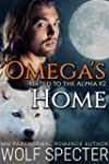 Omega's Home (Mated to the Alpha #2):...