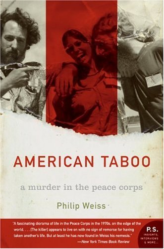 American Taboo : A Murder in the Peace Corps (P.S.)