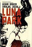 Luna Park (Vertigo Crime) (1848564996) by Zezelj, Danijel