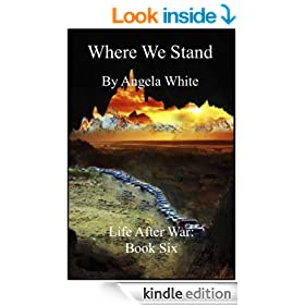 Where We Stand (Life After War Book 6)