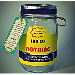 Best Gag Gift - A Jar of Nothing - Funny Gift for Boyfriend, Girlfriend, Gift for Men, Women, Friends - Birthday Gift, Christmas Gift