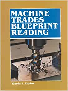 blueprint reading for the machine trades seventh edition
