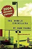 The Whole Enchilada: Hispanic Marketing 101
