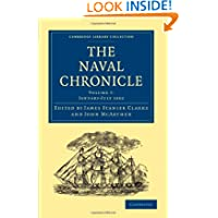 The Naval Chronicle: Volume 7, January-July 1802: Containing a General and Biographical History of the Royal Navy...