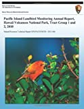 Pacific Island Landbird Monitoring Annual Report, Hawaii Volcanoes National Park, Tract Group 1 and 2, 2010 (Natural Resource Technical Report NPS/PACN/NRTR?2011/486)