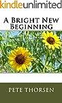 A Bright New Beginning