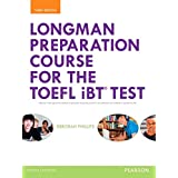 Longman Preparation Course for the TOEFL® iBT Test, with MyLab English and online access to MP3 files, without Answer Key (3rd Edition)