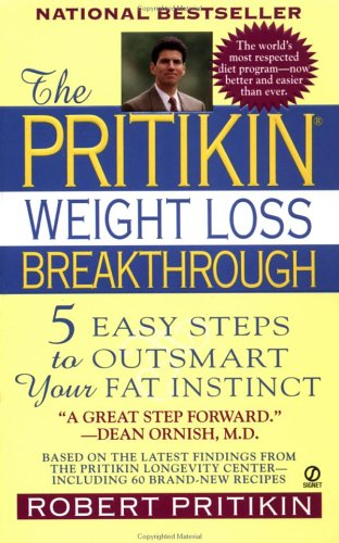 Image for The Pritikin Weight Loss Breakthrough: 5 Easy Steps to Outsmart Your Fat Instinct