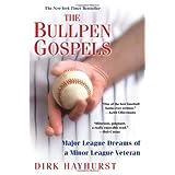 Bullpen Gospels, Theby Dirk Hayhurst