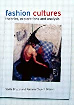 Free Fashion Cultures: Theories, Explorations and Analysis Ebook & PDF Download