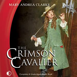 The Crimson Cavalier | [Mary Andrea Clarke]