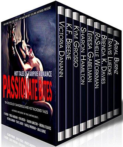 Passionate Bites: Hot Tales Of Vampire Romance by Kym Grosso, Victoria Danann, K.f. Breene, Teresa Gabelman, Brenda K. Davies, Sharon Hamilton, Travis Luedke, Arial Burnz, Rashelle Workman ebook deal