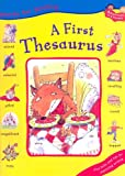 First Thesaurus (Words for Writing)