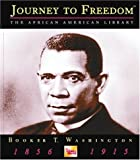 Booker T. Washington (Journey to Freedom: The African American Library)