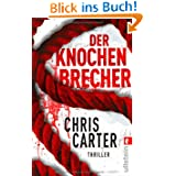 Der Knochenbrecher (Ein Hunter-und-Garcia-Th...