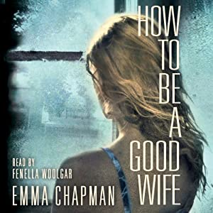 How to be a Good Wife | [Emma Chapman]