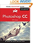 Photoshop CC: Visual QuickStart Guide...