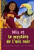 """Afficher """"Mia et le mystère de l'oeil noir"""""""