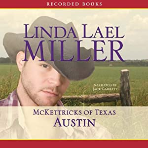 Austin: McKettricks of Texas | [Linda Lael Miller]