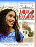 img - for Introduction to the Foundations of American Education (13th Edition) book / textbook / text book