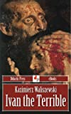img - for Ivan the Terrible (Illustrated) book / textbook / text book