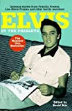 img - for Elvis by the Presleys by Priscilla Beaulieu Presley, Lisa Marie Presley (2006) Paperback book / textbook / text book