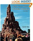 Walt Disney World Hidden History Second Edition